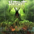 Hatchet - Dawn of the End