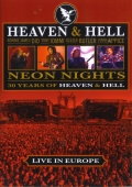 Heaven And Hell - Neon Nights: 30 Years of Heaven & Hell - Live In Europe