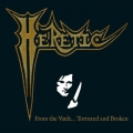 Heretic - From the Vault... Tortured and Broken