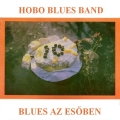 Hobo Blues Band - Blues az esőben