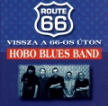 Hobo Blues Band - Vissza a 66-os úton