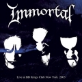Immortal - Live At BB Kings Club New York 2003