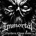 Immortal - Northern Chaos Gods (Single)