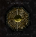 In Aevum Agere - Labyrinth of Emptiness