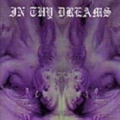 In Thy Dreams - Stream Of Disparised Souls