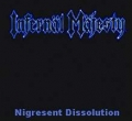 Infernäl Mäjesty - Nigresent Dissolution