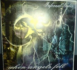 Infernal Gates - When Angels Fell