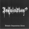 Inquisition - Unholy Inquisition Rites