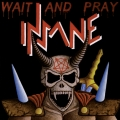 Insane (ITA) - Wait And Pray