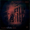 Interitus Dei - Lonely White Idols