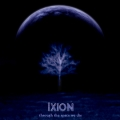 Ixion - Through the Space We Die