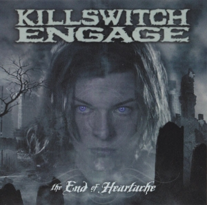 Killswitch Engage - The End of Heartache (Single)