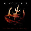 King Furia - The End of the Golden Age