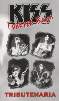 Kiss Forever Band - Tributenaria