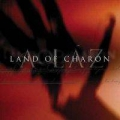 Land Of Charon - A Láz