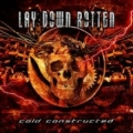 Lay Down Rotten - Cold Constructed