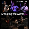 Liver Killer - Spreading the Words