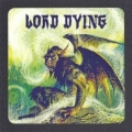 Lord Dying - Fall Tour