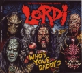 Lordi - Who's Your Daddy?