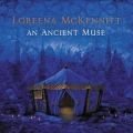 Loreena Mckennitt - An Ancient Muse