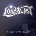 Loudblast - A Taste of Death