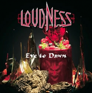 Loudness - Eve To Dawn
