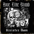Love Like Blood - Sinister Dawn