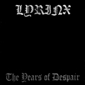 Lyrinx - The Years of Despair