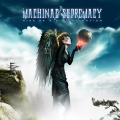Machinae Supremacy - Rise Of The Digital Nation