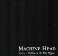 Machine Head - Halo - Hallowed Be Thy Name