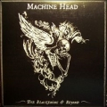Machine Head - The Blackening & Beyond
