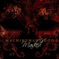 Machinemade God - Masked