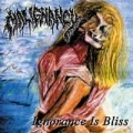 Malignancy - Ignorance Is Bliss  (best of)