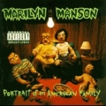 Marilyn Manson - Portrait of American Family