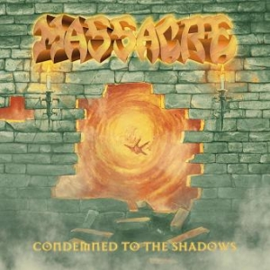 Massacre - Condemned to the shadow