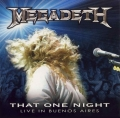 Megadeth - That One Night: Live In Buenos Aires (CD)