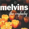 Melvins - The Crybaby
