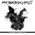 Messerschmitt - Speed Demo'n