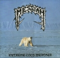 Messiah - Extereme Cold Weather