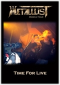 MetallusT - Metallica Tribute Band - Time For Live