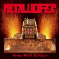 Metalucifer - Heavy Metal Bulldozer (Teutonic Attack)