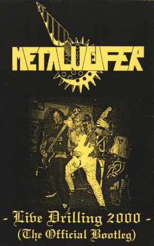Metalucifer - Live Drilling 2000 (The Official Bootleg)