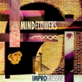 Mindflowers - IMPROgressive