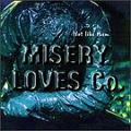 Misery Loves Co - Not Like Them
