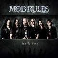 Mob Rules - Ice & Fire