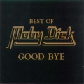 Moby Dick - Good Bye