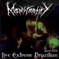 Monstrosity - Live Extreme Brazilian - Tour 2002