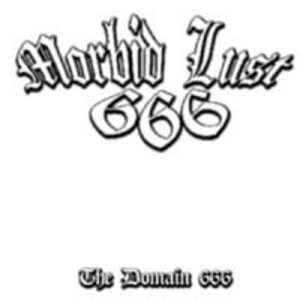 Morbid Lust - The Domain 666