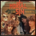 Mortal Sin - I am Immortal