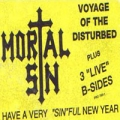 Mortal Sin - Voyage of the Disturbed